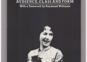 """""""A Good Night Out: Popular Theatre: Audience, Class and Form."""" by John McGrath with a foreword by Raymond Williams. Cover art is a black and white photograph of a woman in an old fashioned housewife outfit winking with her right eye."""