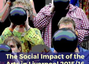 """""""The social impact of the arts in Liverpool 2015/16: A review of the Culture Liverpool Investment Programme"""" by Annette Burghes and Sarah Thornton. Cover art is a group of people stood on a set of steps all blowing up black balloons."""