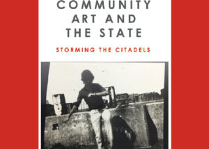 """""""Community Art and the State: Storming the Citadels"""" by Owen Kelly. Cover art is a boy, top half obscured by shadow, tap dancing on a rooftop."""