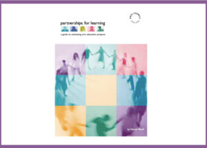 """""""partnerships for working: a guide to evaluating arts education programmes"""" by Felicity Woolf. Cover art is a group of people in a drama circle moving counter clockwise as seen from a high angle. Overlayed on that is 9 boxes filtering the image to make it multicoloured."""