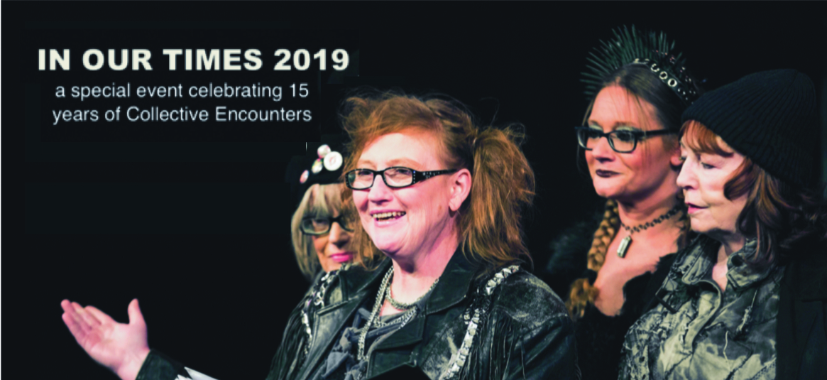 In Our Times 2019: Celebrating 15 Years of Collective Encounters